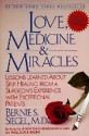 Love, Medicine, and Miracles, Bernie Siegel