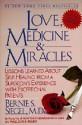 Love, Medicine, and Miracles, Bernie Siegel