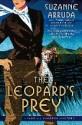 The Leopard's Prey, Suzanne Arruda