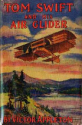 Tom Swift and His Air Glider, Victor Appleton