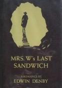 Mrs. W's Last Sandwich, Edwin Denby