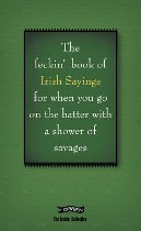 The Feckin' Book of Irish Sayings, Colin Murphy & Donal O'Dea