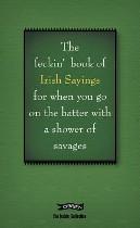 The Feckin' Book of Irish Sayings, Colin Murphy & Donal O'Dea