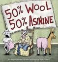50 Percent Wool, 50 Percent Asinine