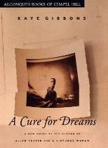A Cure for Dreams, Kaye Gibbons