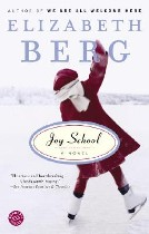 Joy School, Elizabeth Berg
