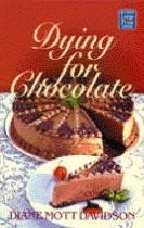 Dying for Chocolate, Diane Mott Davidson