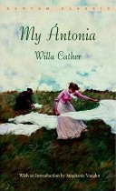 My Ántonia, Willa Cather