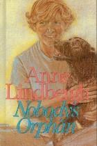 Nobody's Orphan, Anne Lindbergh