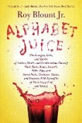 Alphabet Juice, Roy Blount Jr.