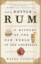 And a Bottle of Rum, Wayne Curtis