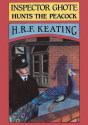 Inspector Ghote Hunts the Peacock, H.R.F. Keating