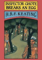 Inspector Ghote Breaks an Egg, H.R.F. Keating