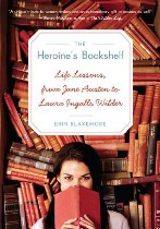 The Heroine's Bookshelf, Erin Blakemore