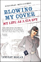 Blowing My Cover, Lindsay Moran