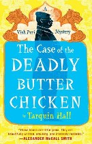 The Case of the Deadly Butter Chicken, Tarquin Hall