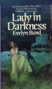 Lady in Darkness, Evelyn Bond