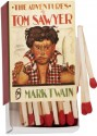 Tom Sawyer matches