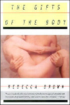 The Gifts of the Body, Rebecca Brown