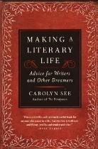 Making a Literary Life, Carolyn See