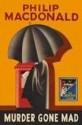 Murder Gone Mad, Philip MacDonald (1931)